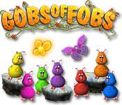 Gobs of Fobs game play
