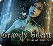 Feature screenshot game Gravely Silent: House of Deadlock