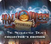 Функция скриншота игры Halloween Stories: The Neglected Dead Collector's Edition