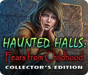 Feature screenshot game Haunted Halls: Fears from Childhood Collector's Edition