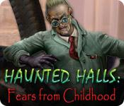 Feature screenshot game Haunted Halls: Fears from Childhood