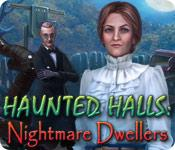 Feature screenshot game Haunted Halls: Nightmare Dwellers
