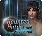 Feature screenshot game Haunted Hotel: A Past Redeemed