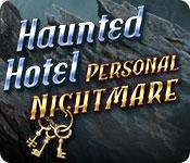 Feature screenshot game Haunted Hotel: Personal Nightmare