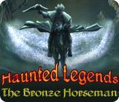Feature screenshot game Haunted Legends: The Bronze Horseman