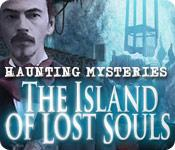 Feature screenshot game Haunting Mysteries: The Island of Lost Souls