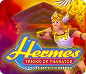 Image Hermes: Tricks of Thanatos Collector's Edition