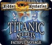 Feature screenshot game Hidden Mysteries®: The Fateful Voyage - Titanic