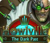 Feature screenshot game Howlville: The Dark Past