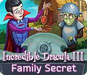 Feature screenshot game Incredible Dracula III: Family Secret