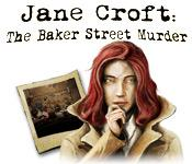 Jane Croft: The Baker Street Murder game play