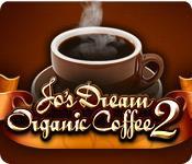 Feature screenshot game Jo's Dream Organic Coffee 2
