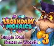 Feature screenshot game Legendary Mosaics 3: Eagle Owl Saves the World
