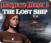 Feature screenshot game Margrave Manor 2: Lost Ship