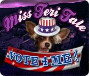Feature screenshot game Miss Teri Tale: Vote 4 Me