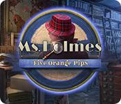 Feature screenshot game Ms. Holmes: Five Orange Pips