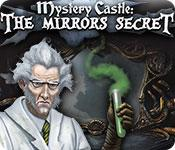 Feature screenshot game Mystery Castle: The Mirror's Secret