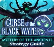 Mystery of the Ancients: The Curse of the Black Water Strategy Guide game play