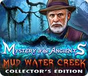 Feature screenshot game Mystery of the Ancients: Mud Water Creek Collector's Edition