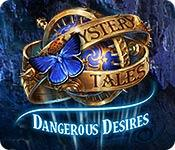 Feature screenshot game Mystery Tales: Dangerous Desires