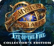 Feature screenshot game Mystery Tales: Eye of the Fire Collector's Edition