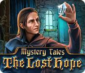 Feature screenshot game Mystery Tales: The Lost Hope