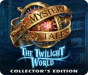 Feature screenshot game Mystery Tales: The Twilight World Collector's Edition
