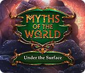 Функция скриншота игры Мифы мира: под поверхностью