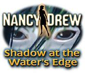 Feature screenshot game Nancy Drew: Shadow at the Water's Edge
