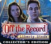 Feature screenshot game Off The Record: Liberty Stone Collector's Edition