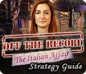 Feature screenshot game Off the Record: The Italian Affair Strategy Guide