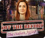 Feature screenshot game Off the Record: The Italian Affair