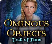 Feature screenshot game Ominous Objects: Trail of Time
