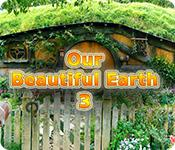 Our Beautiful Earth 3 game play