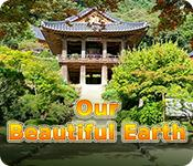 Our Beautiful Earth game play