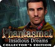 Feature screenshot game Phantasmat: Insidious Dreams Collector's Edition