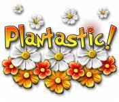 Plantastic game play