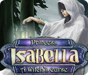 Feature screenshot game Princess Isabella - A Witch's Curse