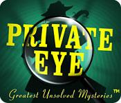 Feature screenshot game Private Eye: Greatest Unsolved Mysteries