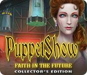 Feature screenshot game PuppetShow: Faith in the Future Collector's Edition