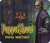 Feature screenshot game PuppetShow: Fatal Mistake