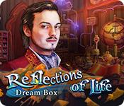 Feature screenshot game Reflections of Life: Dream Box