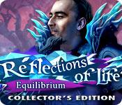 Feature screenshot game Reflections of Life: Equilibrium Collector's Edition