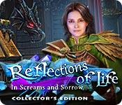 Feature screenshot game Reflections of Life: In Screams and Sorrow Collector's Edition