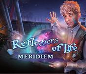 Feature screenshot game Reflections of Life: Meridiem