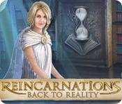 Feature screenshot game Reincarnations: Back to Reality