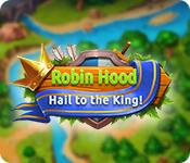 Robin Hood: Hail to the King game play