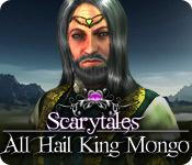 Scarytales: All Hail King Mongo game play