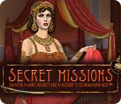 Secret Missions: Mata Hari and the Kaiser's Submarines game play