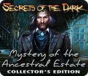 Feature screenshot game Secrets of the Dark: Mystery of the Ancestral Estate Collector's Edition